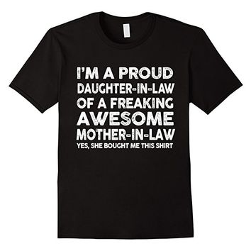 Proud Daughter In Law Of Awesome Mother In Law T-Shirt