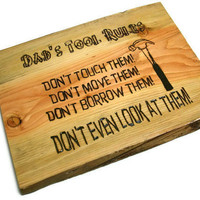 Sign Dad's Tool Rules Wood 12 x 15 by BillsWoodenPleasures