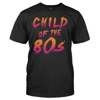 Child Of The 80s - T Shirt