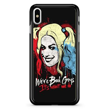 Harley Quinn It S What We Do iPhone X Case