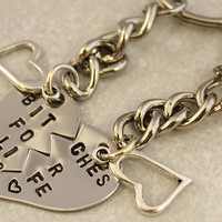 Stainless Steel Bitches for Life Keychain - Best Bitches Split Heart Key Chain, BFF Gift - Hand Stamped Best Friend Keychains