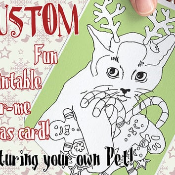Custom Christmas Card, X-mas Card,Color-me Page, Printable Christmas Card, DIY Cards,Super Cute Postcard,Custom Pet Portrait,Custom Pet Card