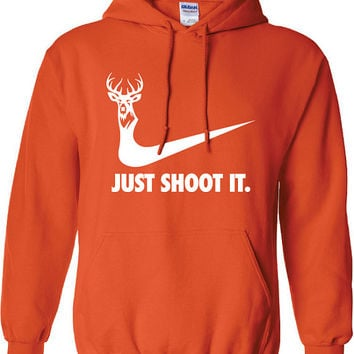 just shoot it hunting buck doe deer funny US dope hoodie hooded sweatshirt Mens Womens Ladies USA Canada wild wildlife moose turkey ML-169H