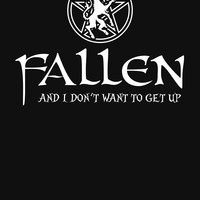 'Fallen -- And I Don't Want to Get Up' T-Shirt by Samuel Sheats