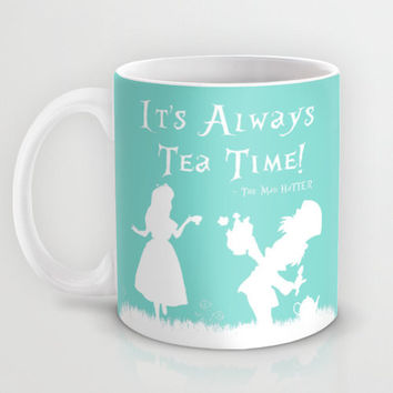 "Alice In Wonderland Mug The Mad Hatter Quote ""It's Always Tea Time!"" Mug 11oz. or 15oz. Ceramic Coffee Mug Tea Mug Tea Lover Gift Teal Blue"