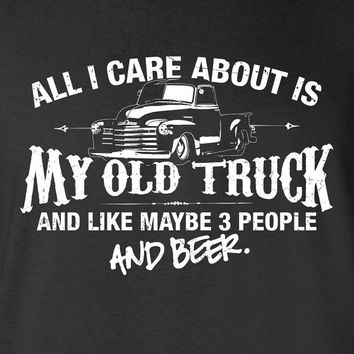 All I Care About is My Old Truck And Like Maybe 3 People and Beer 1950s T-Shirt Mechanic Car Guy Shirt tee Shirt Mens Hot Rod Womens ML-517
