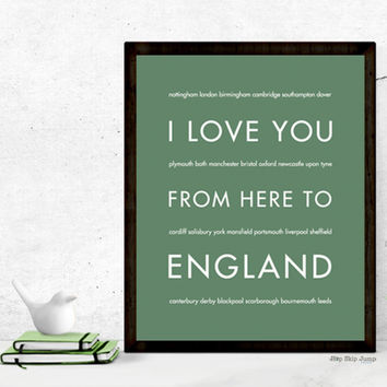 I Love You From Here To ENGLAND art print