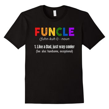 Funny Gay Funcle Definition Shirt