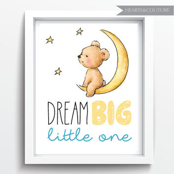 Dream Big Little One, Nursery Art Print, Digital Print, baby boy room decor, kids room, Printable wall Art, Typography, Instant Download