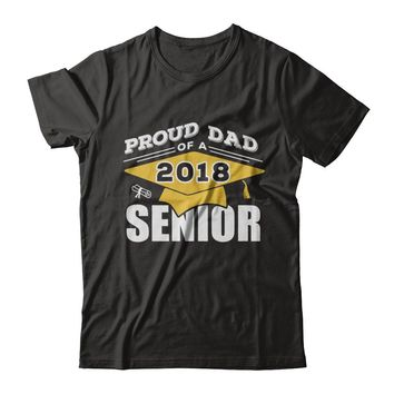 Class Of 2018 Proud Dad Of A 2018 Senior