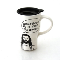Jesus Travel Mug, Take the Wheel, Ceramic with Handle and hard lid