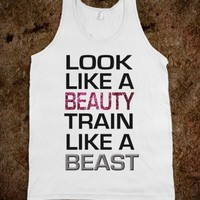 Look Like A Beauty Train Like A Beast - White - Underlinedesigns