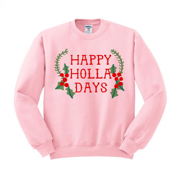 Happy Holla Days Crewneck Sweatshirt