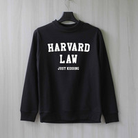 Harvard Law Just Kidding Sweatshirt Ugly Christmas Sweater Shirt – Size XS S M L XL