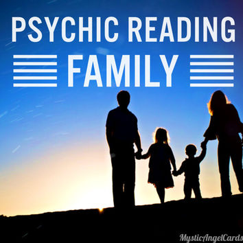Psychic Reading- Family, Child Reading, Family Guidance Reading, Accurate and in-depth reading, video or email