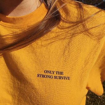 """Only The Strong Survive"" Tee"