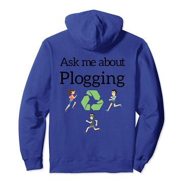 Ask me about Plogging Hoodie with runners recycling on back