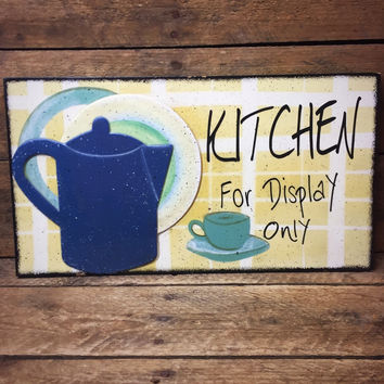 Kitchen For Display Only - Retro Wall Sign