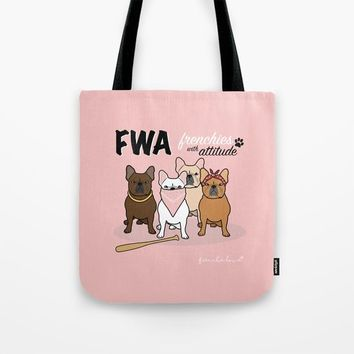 FWA by Frenchie Love Tote Bag by Frenchie Love