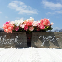 Wedding Signs/Thank You Signs/ Wood Wedding Signs/Rustic Wedding Decor/Wedding Chair Signs/Rustic Wedding Chair Signs/Shabby Chic Signs