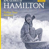 Bethany Hamilton: Follow Your Dreams! (Defining Moments (Bearport Publishing))