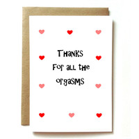sexy naughty card for wife, husband, boyfriend girlfriend. Thanks for all the orgasms