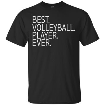 Best Volleyball Player Ever Funny TShirt Hoodie Hitter Setter