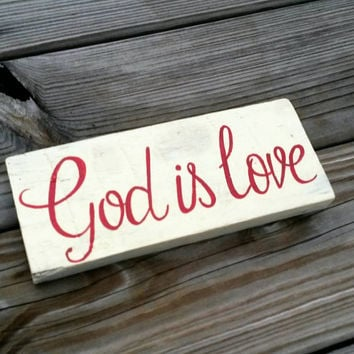 FREE SHIPPING Custom God is Love Reclaimed Wood Hand Painted Sign, Reclaimed Wood Sign