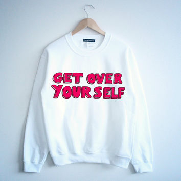 Get Over Yourself