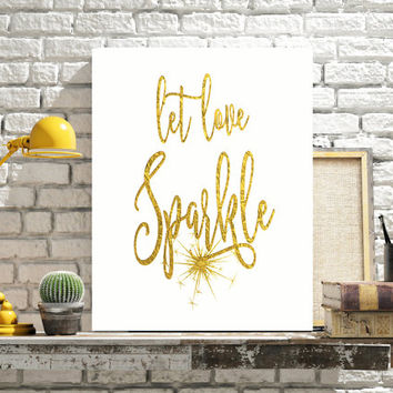Gold Foil Print, Wedding Printable, Let Love Sparkle, Wedding Printables, Chalkboard Sign, Wedding Sign, Weddings Signs, Instant Download