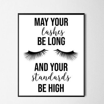 Lashes Long Standards High Instant Download Glam Wall Decor Sassy Makeup Printable Art Girly Bedroom Pictures Girl Boss Office Print
