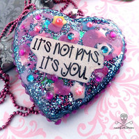 IT'S NOT PMS  Funny Resin Heart by runningwithscissorss on Etsy