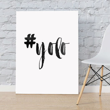 Printable Art #Yolo Typography Art Print Black and White Inspirational Poster Scandinavian Art Poster motivational Poster Apartment Poster