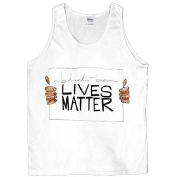 Black & Brown Lives Matter -- Unisex Tanktop