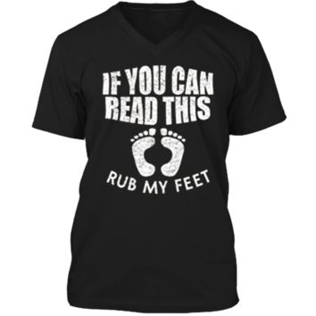 If You Can Read This Rub My Feet T Shirt Mens Printed V-Neck T