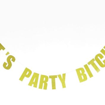 Let s Party Bitches Banner Gold Sparkly Glitter Photo Backdrop B 8baa0d346