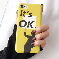 It's Ok Yellow Case for iPhone 7 7Plus & iPhone se 5s 6 6 Plus Cover +Gift Box-195