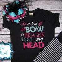 So What if My Bow is Bigger Than My Head Outfit