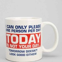 Not Your Day Mug  - Assorted One