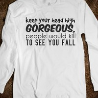 keep your head high gorgeous - Julianne's Apparel