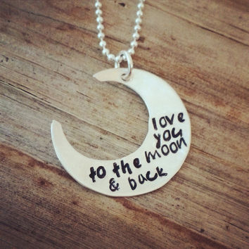 Engraved Sterling Silve Love You To The Moon & Back Crescent Pendant Necklace - Hand Stamped Moon Charm - Grammy Mommy Daughter Gift