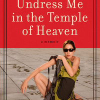 Undress Me In The Temple Of Heaven Paperback – 2 Apr 2009