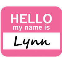 Lynn Hello My Name Is Mouse Pad