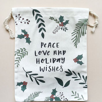 Peace, Love & Holiday Wishes Canvas Gift Bag by In The Daylight