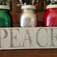 Christmas Mason Jar Home Decor - Peace Mason Jars - Christmas Centerpiece Decor - Country Christmas Decor - Rustic Country Christmas Decor