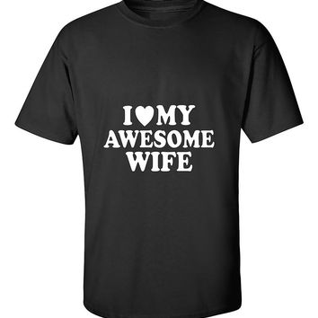 I Love My Awesome Wife Couples Valentine's Day Gift T-Shirt