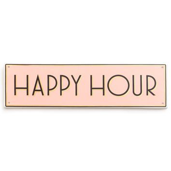 Rosanna Chez Elle Happy Hour Sign