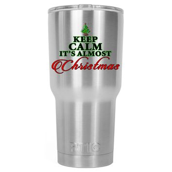 RTIC Keep Calm Its Almost Christmas 30 oz Tumbler Cup
