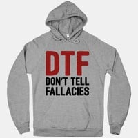 DTF (Don't Tell Fallacies)