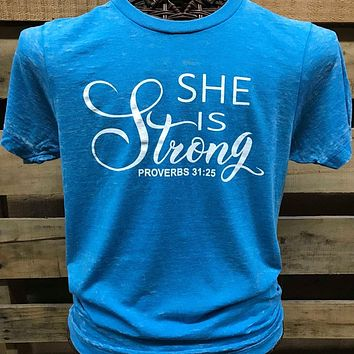 Southern Chics Apparel She is Strong Proverbs 31:25 Canvas Girlie Bright T Shirt